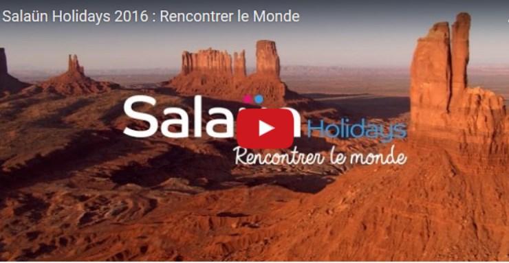 vignette-Salaun-Holidays-2016-Rencontrer-le-Monde